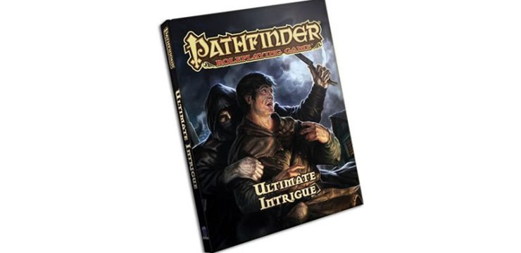 Playtest Pathfinder's Ultimate Intrigue