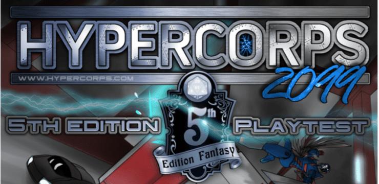 Hypercorps 2099 – PF/5E Superheroes and Cyberpunk – Kickstarter