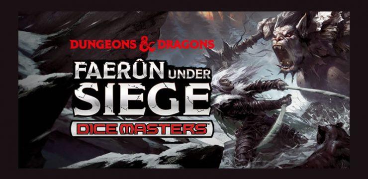 D&D Faerun Under Siege Dicemasters