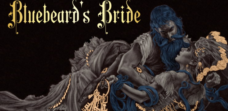 Bluebeard's Bride – Horror RPG Kickstarter by Magpie Games