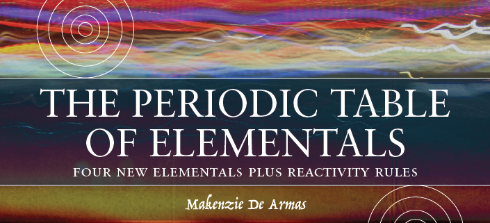 The Periodic Table of Elementals, by Mackenzie de Armas - Title